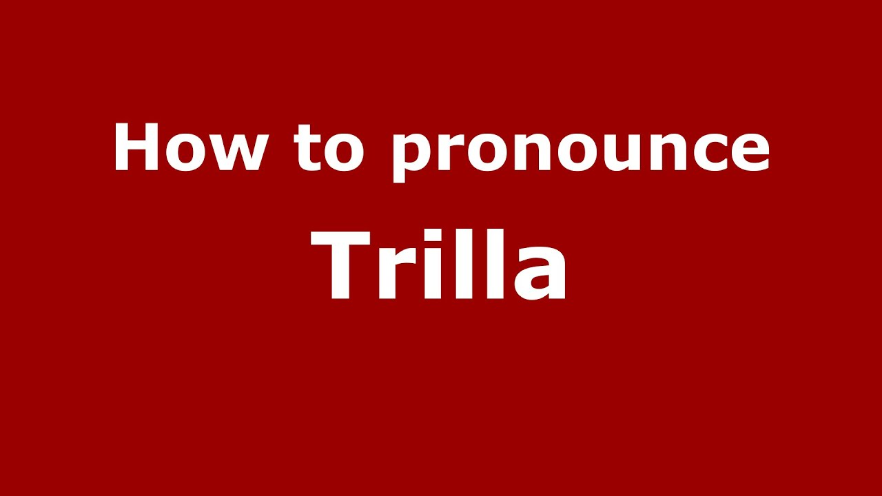 Trilla Logo