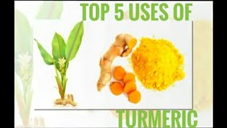 Top 5 uses of turmeric benifits and uses / bulid personal health
