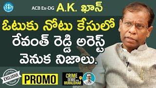 Gambar cover ACB Ex-DG AK Khan Exclusive Interview - Promo || Crime Diaries With Muralidhar #25