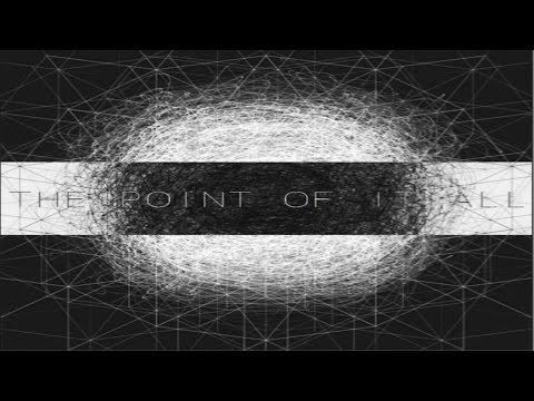 The Point Of It All - A World Of Li(n)es [Full Album]