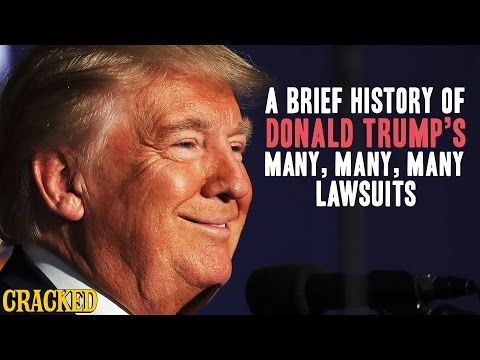 A Brief History Of Donald Trump's Many, Many, Many Lawsuits - Cracked Responds