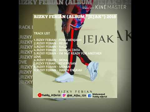 "Album ""JEJAK"" Rizky Febian 2018 FULL"
