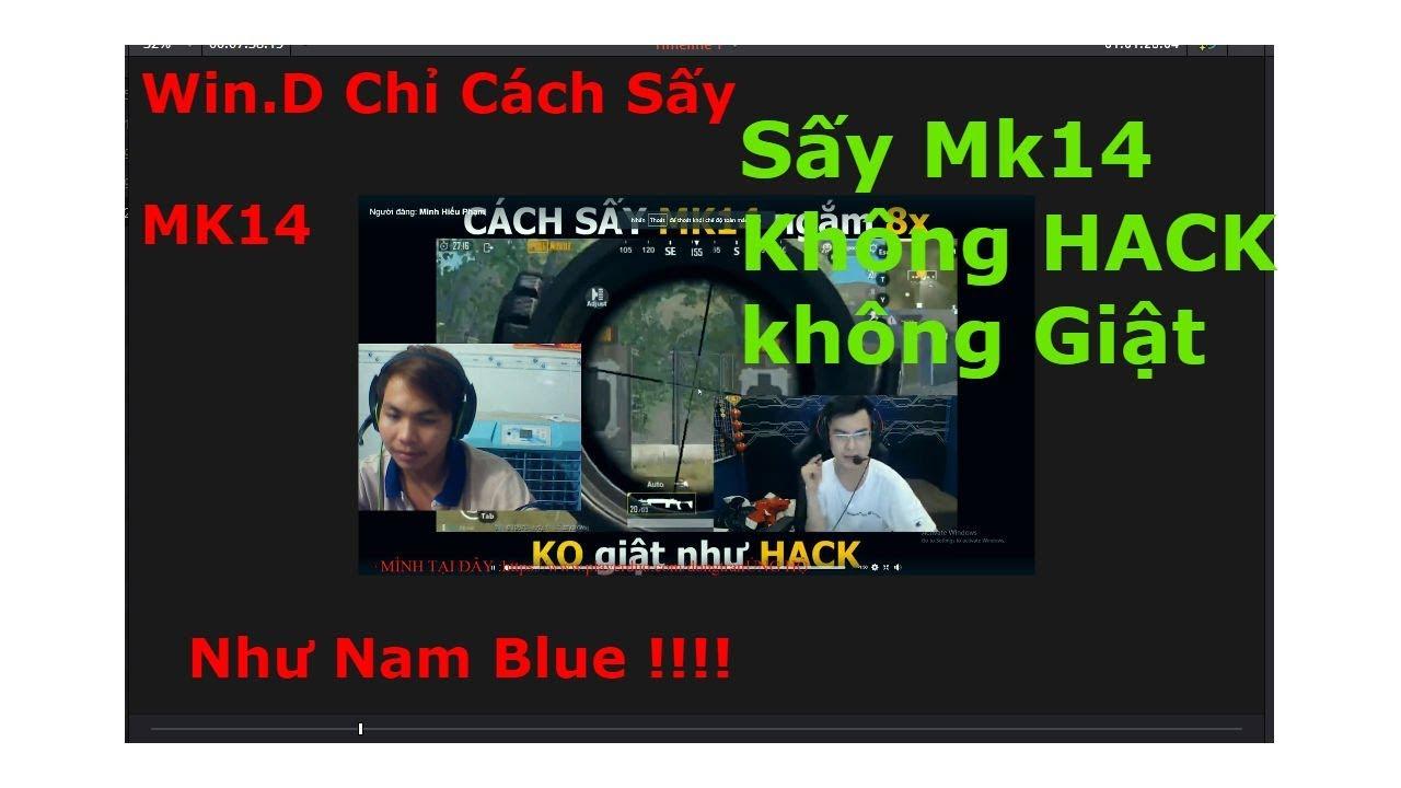Học Win.D Cách Sấy MK14 x8 Giống Nam Blue Không Hack | Đông Trần Vlogs