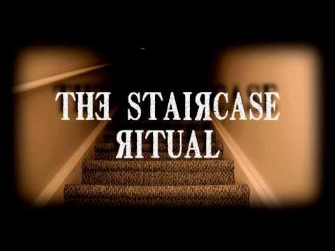 The Staircase Ritual