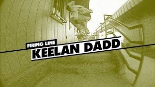 Firing Line: Keelan Dadd