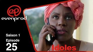 IDOLES - saison 1 - épisode 25