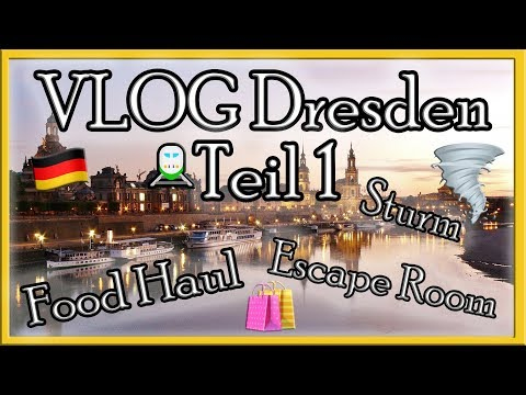 VLOG Dresden 🚉| Teil 1 | Food Haul Kaufland | Escape Room |