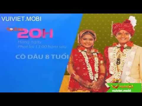 Cô dâu 8 tuổi phần 2 Todaytv - VuiViet.Mobi