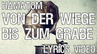 HÄMATOM - Von der Wiege bis zum Grabe [Lyric Video]