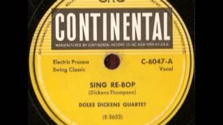 Doles Dickens Quartet - Sing Re-Bop