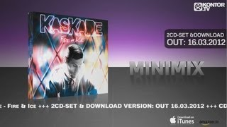 Kaskade - Fire & Ice (Official Minimix HD)