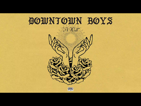 video thumbnail van de video Downtown Boys - A Wall