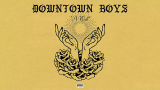 Downtown Boys - A Wall