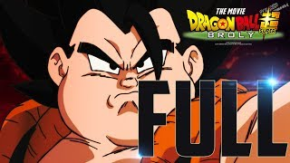 Dragon Ball Super Broly FULL MOVIE Complete Spoilers *UPDATED*