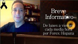 Breve Informativo - Noticias Forex del 30 de Octubre 2018