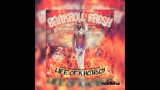 Bankroll Fresh - Hot Boy (@1YungFresh & @IndyAddicts)