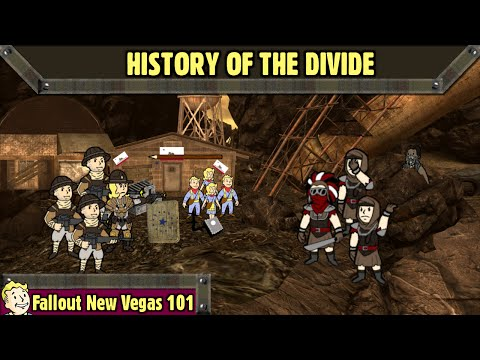 Fallout New Vegas 101 : History of The Divide