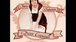 Teatro Satanico - Disco Cianciulli