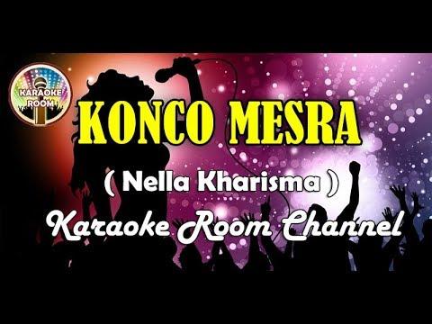 Konco Mesra Karaoke - Nella Kharisma Via Vallen Lirik Dangdut Koplo Tanpa Vokal