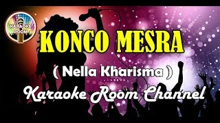 Download Mp3 Konco Mesra Karaoke - Nella Kharisma Via Vallen Lirik Dangdut Koplo Tanpa Vokal