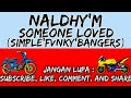 Naldhy M Someone You Loved Simple Fvnky Bangers Full Neww  Mp3 - Mp4 Download