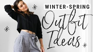 Winter to Spring Transitional Outfits - Casual & On-Trend!