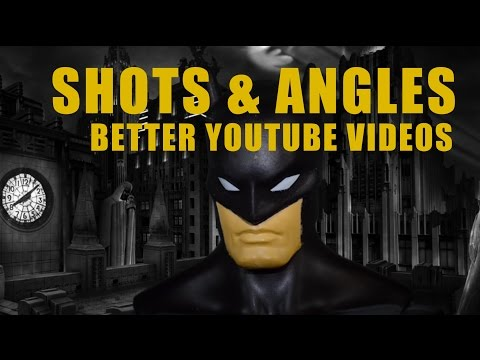 CAMERA SHOTS AND ANGLES for BETTER YOUTUBE VIDEOS