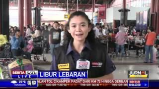 Pantauan Arus Mudik di Bandara Soekarno Hatta