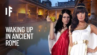 What If You Lived in Ancient Rome?