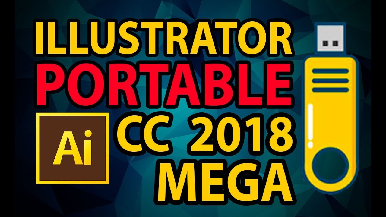 💊 Novedades Illustrator PORTABLE CC 2018 💊 ILLUSTRATOR PORTABLE CC