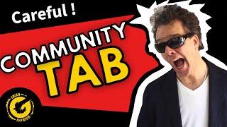 YouTube Community Tab - Helpful or Hurtful?