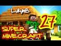 Super Minecraft 27: Hrad 2/2