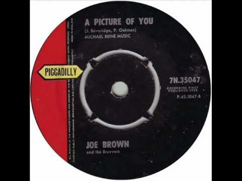 Joe Brown and the Bruvvers - A Picture of You (1962)
