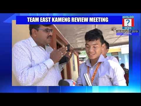 TEAM EAST KAMENG REVIEW MEETING
