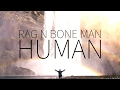 Rag N Bone Man  |  Human [Lyrics]