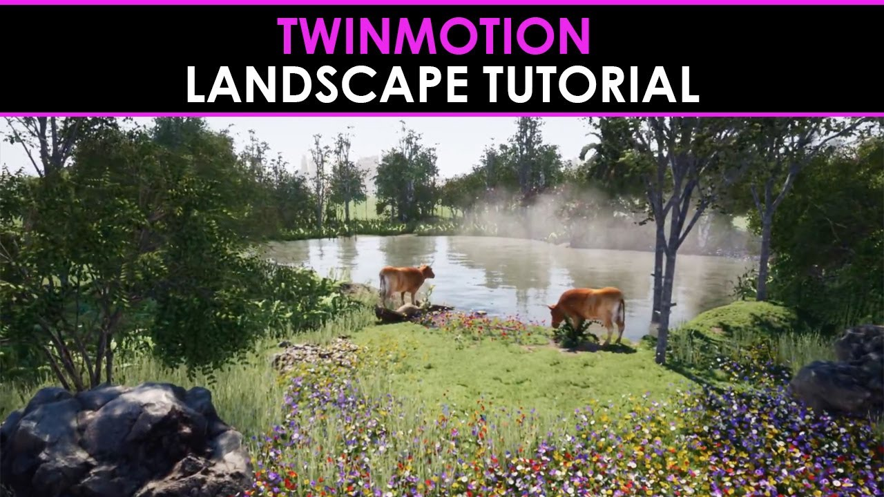 Amazing Twinmotion: Landscape Tutorial - YouTube