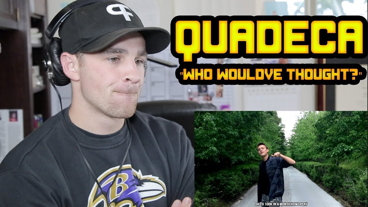 Download Quadeca - Who Would've Thought? REACTION!!!