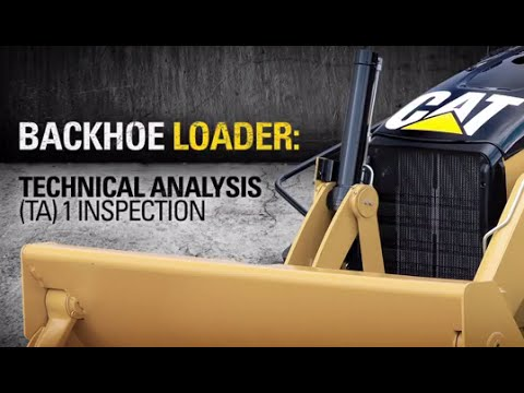 Cat® Backhoe Loader | Technical Analysis (TA) 1 Inspection