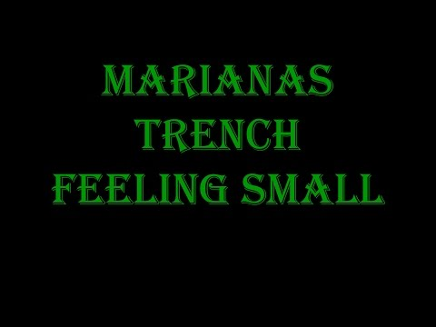 Feeling Small - Marianas Trench Lyrics