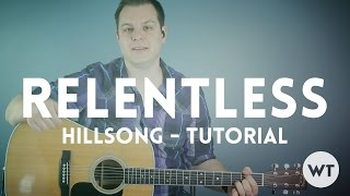 Relentless - Hillsong United - Tutorial