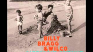 Billy Bragg & Wilco - Listening To The Wind That Blows