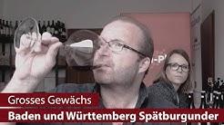 Grosses Gewächs   Nachproben 2019   Baden und Württemberg Spätburgunder