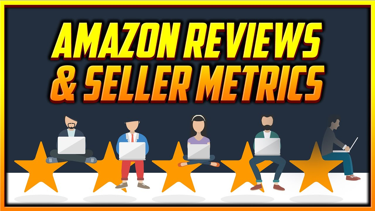 How Much Reviews and Metrics Matter When You're a New Amazon Seller