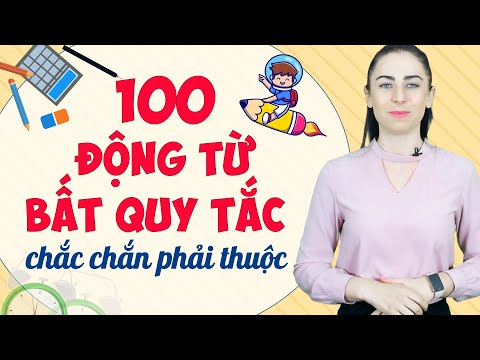 100 ĐỘNG TỪ TIẾNG ANH CƠ BẢN NHẤT CHO NGƯỜI MỚI BẮT ĐẦU - Học tiếng Anh Online (Trực tuyến)