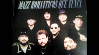 Grupo Mazz- El Triste