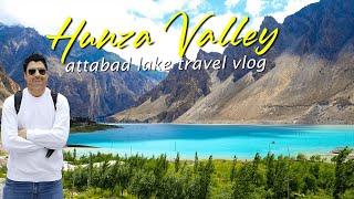 Exploring Hunza Valley in Gilgit Pakistan | Part 3 Attabad Lake