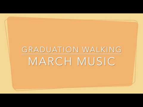 Graduation Walking March Music