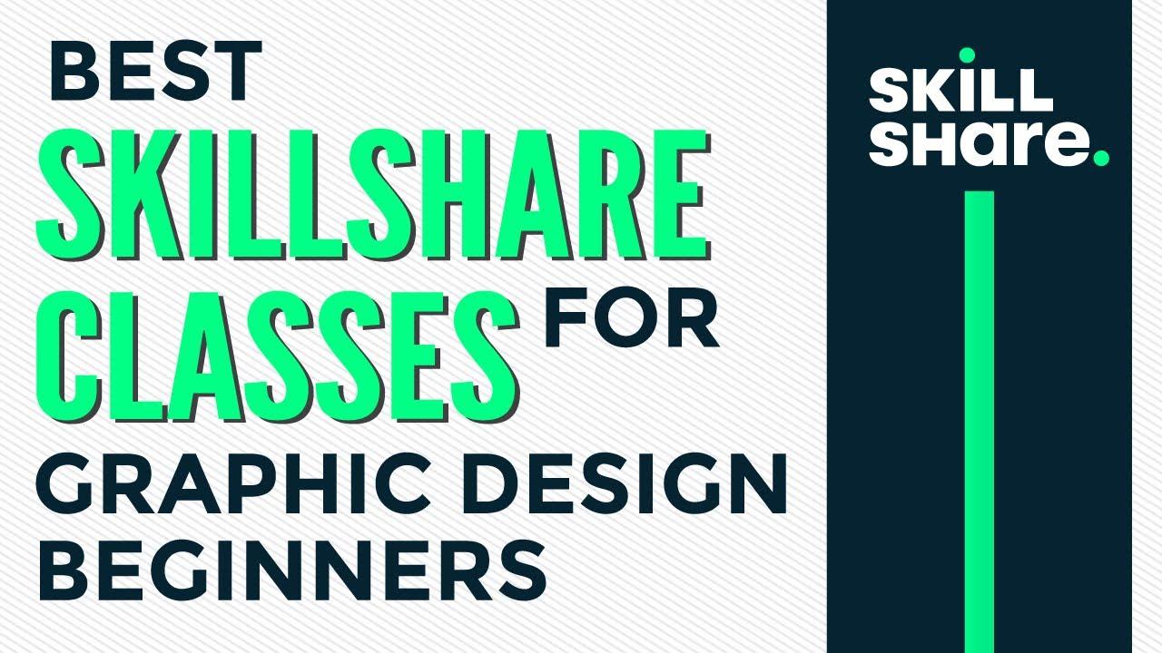 Best Skillshare classes for graphic design beginners