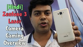 Hindi | Zenfone 3 Laser Hands on, India, Camera, Gaming and Features | Gadgets To Use