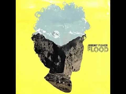 Jeremy Fisher - Come Fly Away